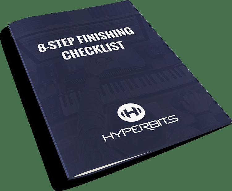 Hyperbits 8 Step Finishing Checklist